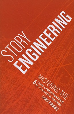 Story Engineering By Brooks, Larry